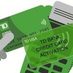 How to Activate TD's Credit Card [Activate TD credit card]