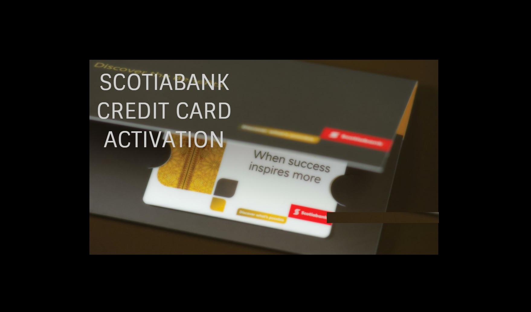 Scotiabank-Card-Activation-1